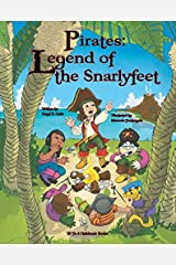 """""""Pirates: Legend of the Snarlyfeet"""" Paperback"""
