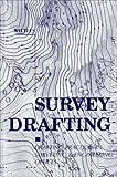 Survey Drafting, Gurdon H. Wattles, 0960696202