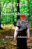 Long Tales and Short Shorts, Steven Johnson, 1463685858