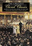 The Greatest Choral Classics: Eighteen of the Best Loved Choruses for Mixed Voices, , 0711988315