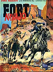 Blueberry, tome 1 : Fort Navajo par Charlier