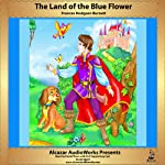 The Land of the Blue Flower | Frances Hodgson Burnett