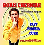 The Incredible BORIS Self Hypnosis Program - Fast Phobia Cure