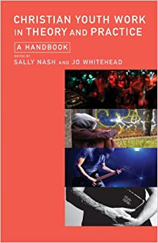 Book Christian Youth Work in Theory and Practice: A Handbook