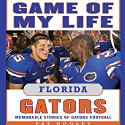 Game of My Life: Florida Gators
