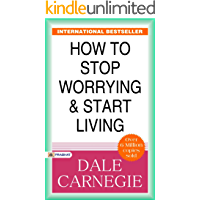 Image for How to Stop Worrying and Start Living: (Best Motivational Books for Personal Development (Design Your Life) (Revised)