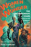Women of Wonder, the Contemporary Years, Pamela Sargent, 0156000334