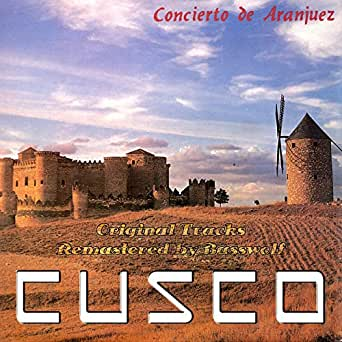 Concierto de Aranjuez (Remastered By Basswolf) de Cusco en ...