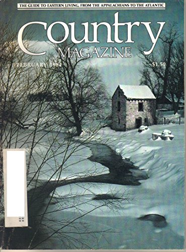 Country Magazine, February 1984 (Vol. 5, No. 2) A Guide-From the Appalachians to the Atlantic