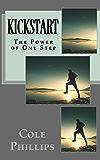 KickStart: The Power of One Step