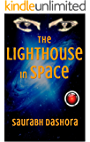 The Lighthouse In Space