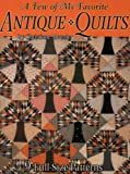 A Few of My Favorite Antique Quilts