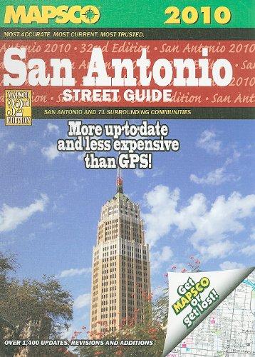 (Mapsco 2010 San Antonio Street Guide (Mapsco Street Guide and Directory San Antonio))