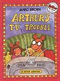 Arthur's TV Trouble, Marc Brown, 0613036182