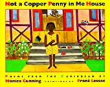 Not a Copper Penny in Me House, Monica Gunning, 1563977931