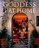 Goddess at Home: Divine Interiors Inspired by Aphrodite, Artemis, Athena, Demeter, Hera, Hestia, and Persephone (Interior Design and Architecture)