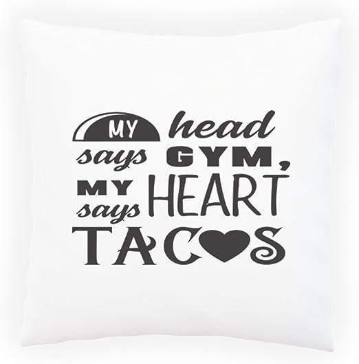 INNOGLEN Mi Cabeza Dice Gym, mi corazón Dice Tacos Almohada ...