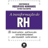 A Transformação do RH: Construindo os Recursos Humanos de Fora para Dentro