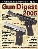 Gun Digest 2005, Ken Ramage, 0873498321