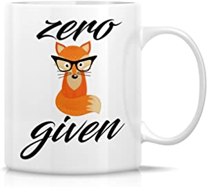 Retreez Funny Mug - Zero Fox Given 11 Oz Ceramic Coffee Mugs - Funny, Sarcasm, Sarcastic, Motivational, Inspirational birthday gifts for friends, coworkers, siblings, dad or mom.