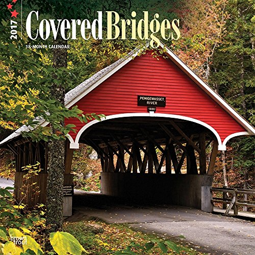Covered Bridges 2017 Wall Calendar 12