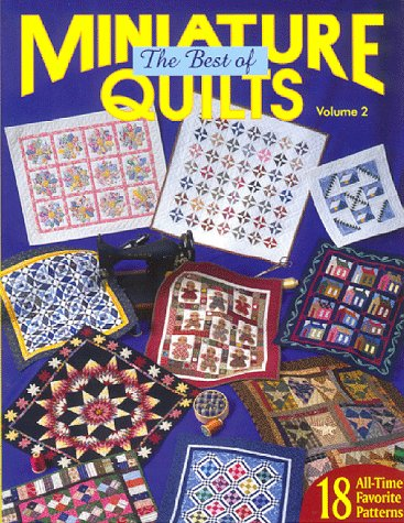 (The Best of Miniature Quilts Volume 2 (Beat of Miniature Quilts))
