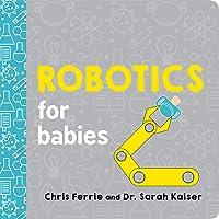 Robotics for Babies