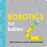 Robotics For Babies (Baby