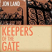 Keepers of the Gate | Jon Land