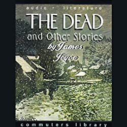 The Dead and Other Stories