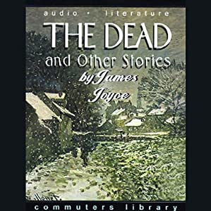 The Dead and Other Stories Audiobook