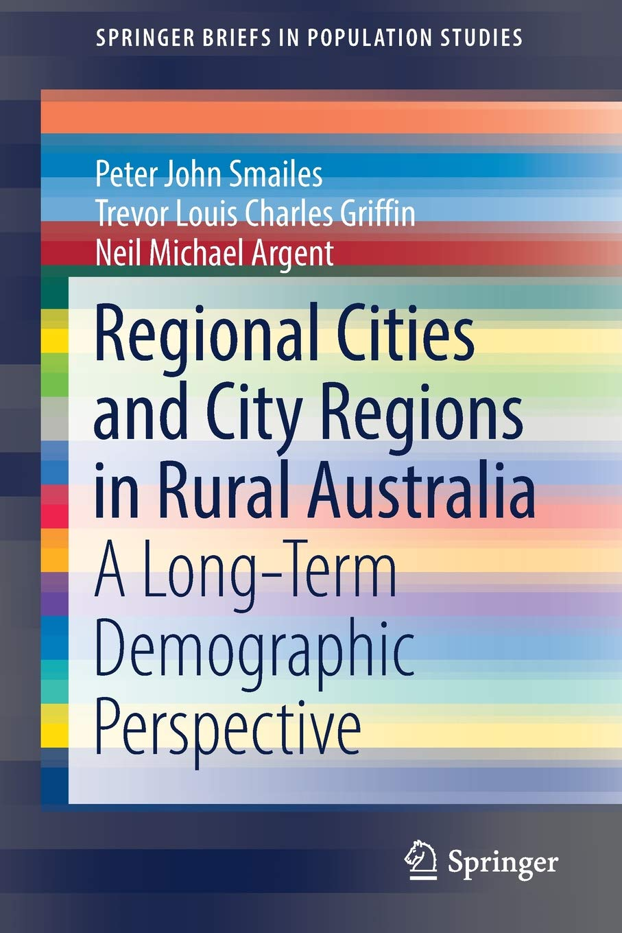 Regional Cities and City Regions in Rural Australia: A Long-Term Demographic Perspective (SpringerBriefs in Population Studies) pdf