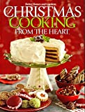 Christmas Cooking From the Heart : Great Gatherings. (Volume 9)