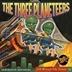 The Three Planeteers: The Science Fiction Pulp Classic |  Radio Archives,Edmond Hamilton