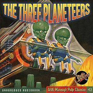 The Three Planeteers Audiobook