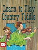 img - for Mel Bay Learn to Play Country Fiddle book / textbook / text book