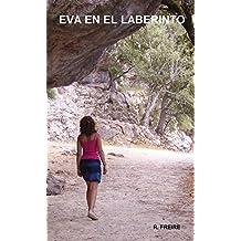Eva en el laberinto (Spanish Edition)