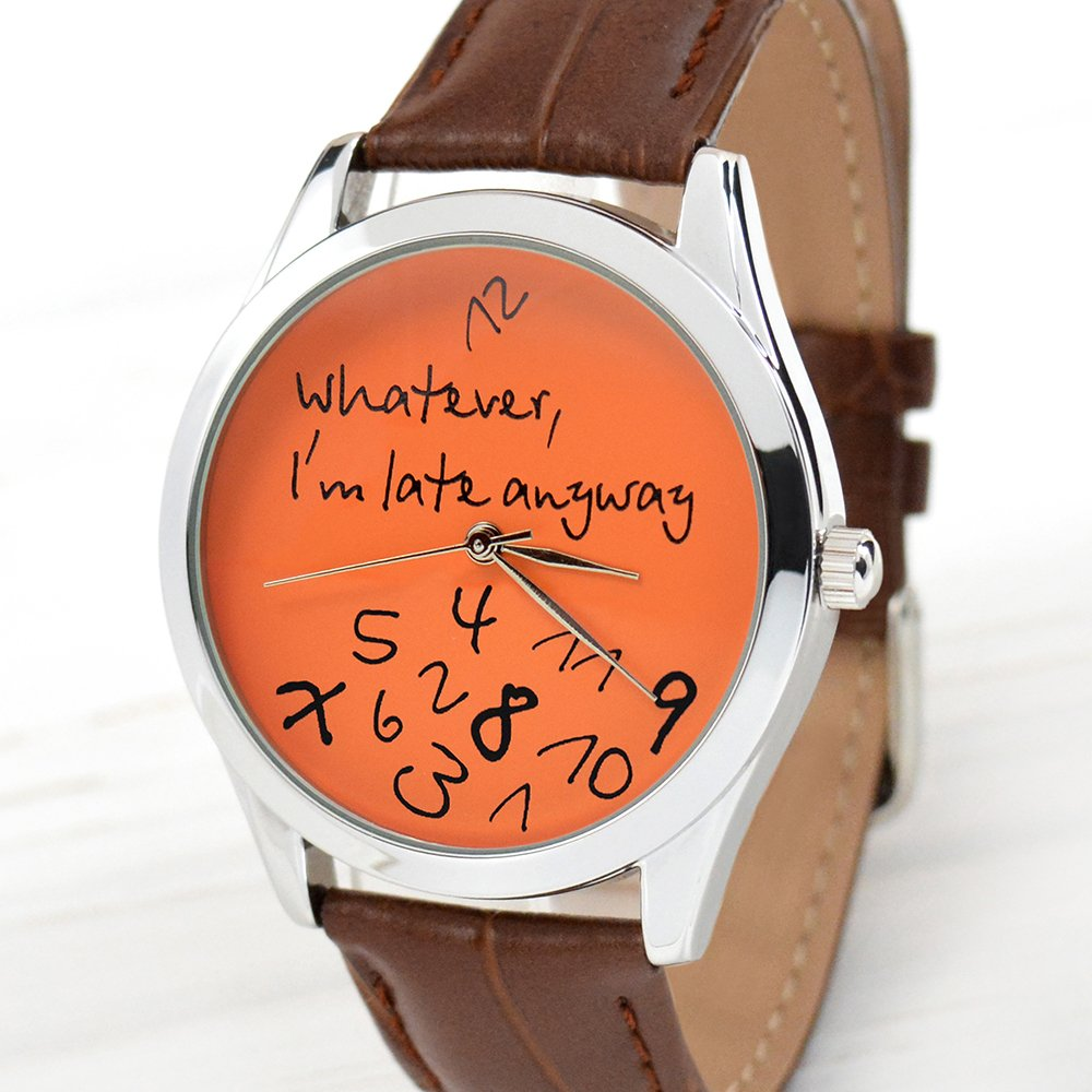 Amazon.com: Whatever, I m tarde de todos modos relojes ...