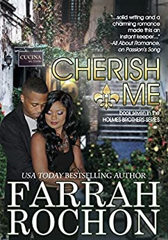 Cherish Me (The Holmes Brothers Book 7) by [Rochon, Farrah]