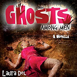 Ghosts Among Men Audiobook