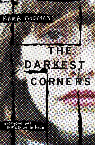 The Darkest Corners by [Thomas, Kara]