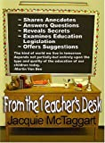 From the Teacher's Desk, Jacquie McTaggart, 1591134080