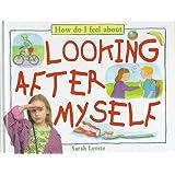 Looking After Myself