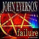 Failure Audiobook by John Everson Narrated by Joe Hempel