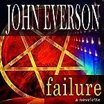 Failure | John Everson