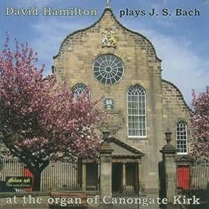 David Hamilton Plays J.S. Bach
