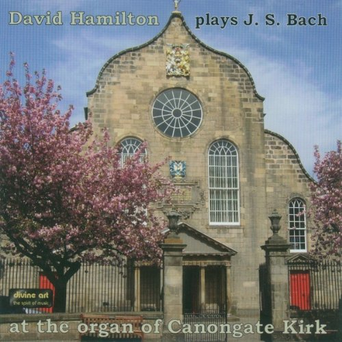 David Hamilton plays JS Bach at the organ of Canongate Kirk