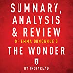 Summary, Analysis & Review of Emma Donoghue's The Wonder by Instaread |  Instaread