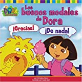 img - for Los buenos modales de Dora (Dora's Book of Manners) (Dora la Exploradora/Dora the Explorar (Spanish)) (Spanish Edition) book / textbook / text book