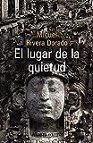 img - for El lugar de la quietud book / textbook / text book